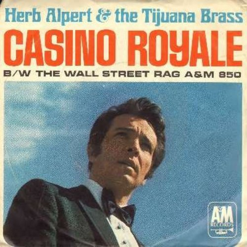 Alpert, Herb & The Tijuana Brass - Casino Royale/The Wall Street Rag (with picture sleeve) (sol) - NM9/EX8 - 45 rpm Records