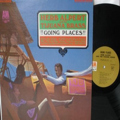 Alpert, Herb & The Tijuana Brass - Going Places!: Zorba The Greek, A Walk In The Black Forest, 3rd Mann Theme, Tijuana Taxi, Walk Don't Run (Vinyl STEREO LP record) - EX8/EX8 - LP Records