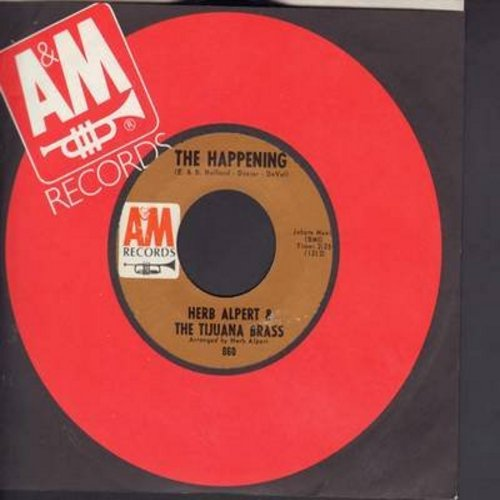 Alpert, Herb & The Tijuana Brass - The Happening/Town Without Pitty (with A&M company sleeve) (bb) - EX8/ - 45 rpm Records