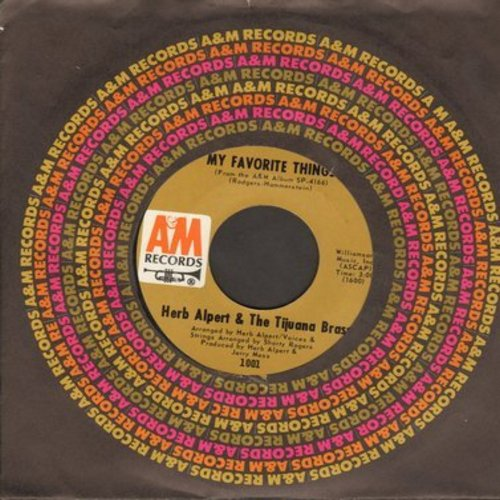 Alpert, Herb & The Tijuana Brass - My Favorite Things/The Christmas Song (with A&M company sleeve)(bb) - EX8/ - 45 rpm Records