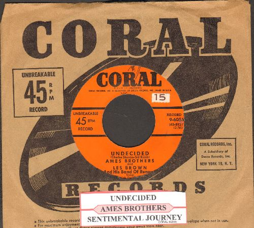 Ames Brothers - Undecided/Sentimental Journey (with juke box label and Coral company sleeve) - EX8/ - 45 rpm Records