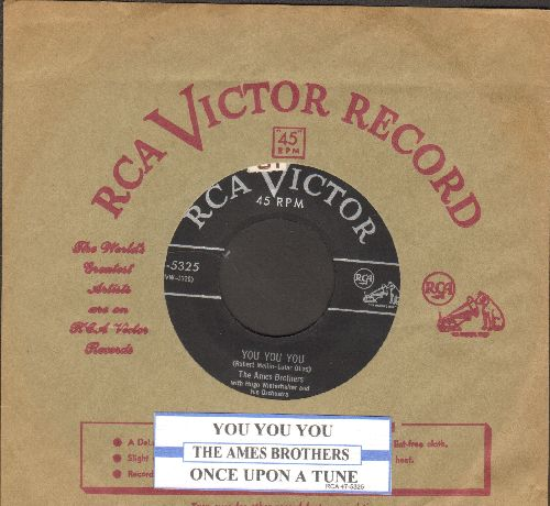 Ames Brothers - You You You/Once Upon A Tune (with juke box label and vintage RCA company sleeve) - EX8/ - 45 rpm Records
