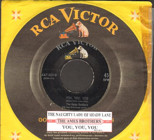Ames Brothers - You You You/The Naughty Lady Of Shady Lane (with juke box label and vintage RCA company sleeve) - NM9/ - 45 rpm Records