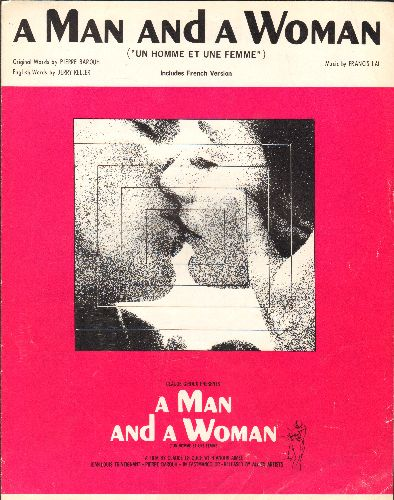 Lai, Francis - A Man And A Woman (Un Homme Et Une Femme) - Vintage SHEET MUSIC for the Classic Motion Picture Theme, Beautiful cover art! - EX8/ - Sheet Music