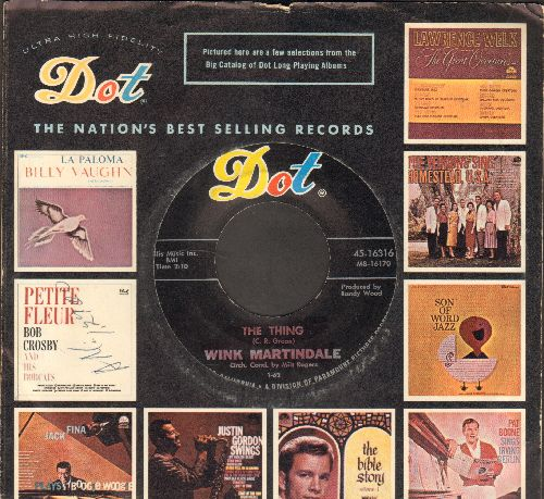 Martindale, Wink - The Thing/Melody Of Love (with vintage Dot company sleeve) - EX8/ - 45 rpm Records