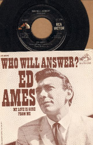 Ames, Ed - Who Will Answer?/My Love Is Gone From Me (with picture sleeve) - VG7/NM9 - 45 rpm Records