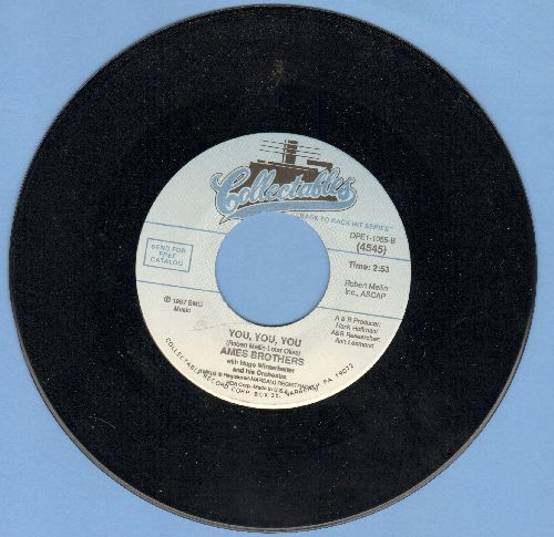 Ames Brothers - You, You, You/The Naughty Lady Of Shady Lane (double-hit re-issue) - M10/ - 45 rpm Records