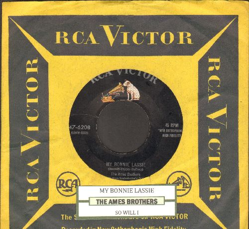 Ames Brothers - My Bonnie Lassie/So Will I (with RCA company sleeve and juke box label) - EX8/ - 45 rpm Records