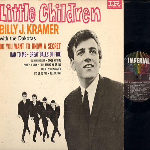 Kramer, Billy J. - Little Children: Do You Want To Know A Secret, Bad To Me, Great Balls Of Fire, Da Doo Ron Ron, I Know (Vinyl MONO LP record, multi-color label first pressing) - EX8/VG7 - LP Records