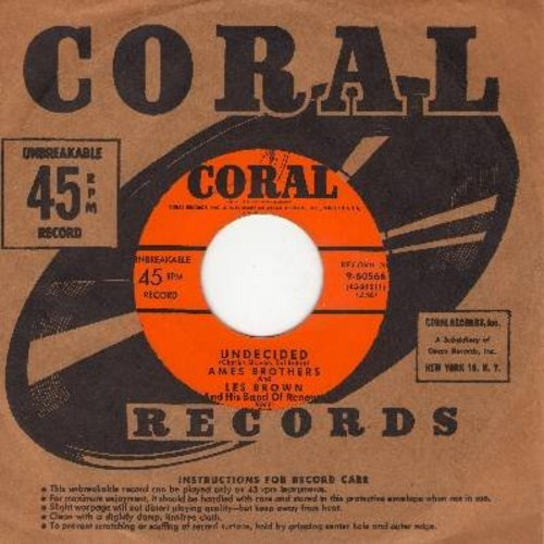 Ames Brothers - Undecided/Sentimental Journey (with Coral company sleeve) - EX8/ - 45 rpm Records