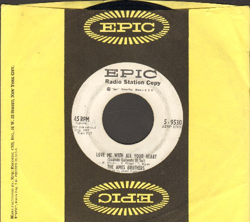 Ames Brothers - Love Me With All Your Heart/Love Is An Ocean Of Emotion (DJ advance pressing with Epic company sleeve) - EX8/ - 45 rpm Records