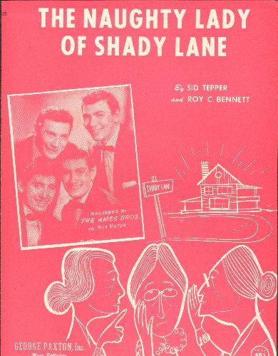 Ames Brothers - The Naughty Lady Of Shady Lane - SHEET MUSIC for the Classic Novelty Record, NICE cover art featuring the Ames Brothers. - NM9/ - Sheet Music