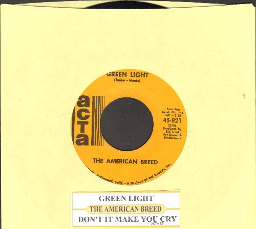American Breed - Green Light/Don't It Make You Cry (with juke box label) - EX8/ - 45 rpm Records