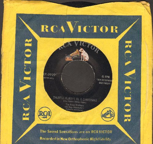 Ames Brothers - There'll Always Be A Christmas/I Got A Cold For Christmas (with RCA company sleeve) - EX8/ - 45 rpm Records