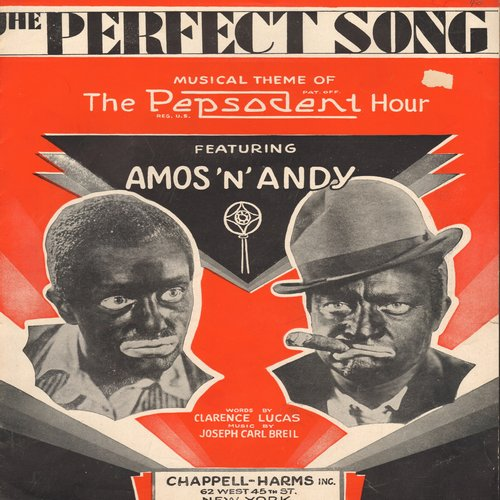 Amos'N'Andy - SHEET MUSIC for The Perfect Song - Musical Theme of The Pepsodent Hour featuring Amos'N'Andy (this is SHEET MUSIC, not any other kind of media) - EX8/ - Sheet Music