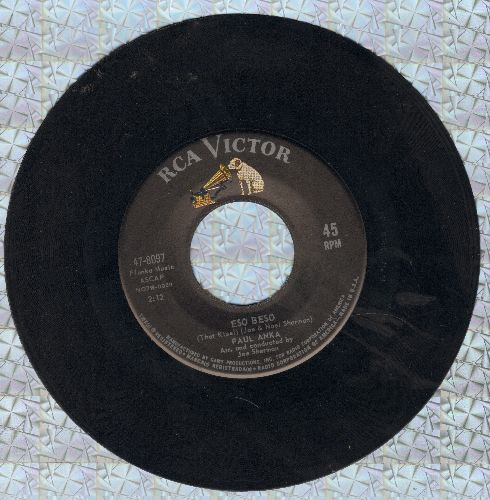 Anka, Paul - Eso Beso (That Kiss!)/Give Me Back My Heart  - EX8/ - 45 rpm Records