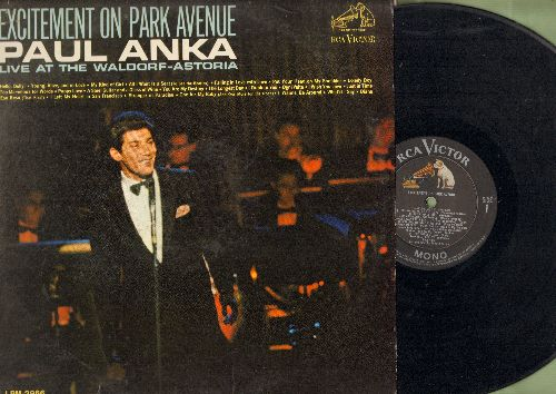 Anka, Paul - Excitement On Park Avenue - Paul Anka Live At The Waldorf Astoria:Eso Beso, I Drink To You, Anka Medley, Hello Dolly!, My Kind Of Girl, The Longest Day (Vinyl MONO LP record) - VG6/VG7 - LP Records