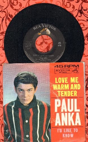 Anka, Paul - Love Me Warm And Tender/I'd Like To Know (with picture sleeve) - M10/EX8 - 45 rpm Records