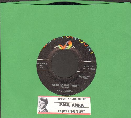 Anka, Paul - Tonight My Love, Tonight/I'm Just A Fool Anyway (with juke box label)  - NM9/ - 45 rpm Records