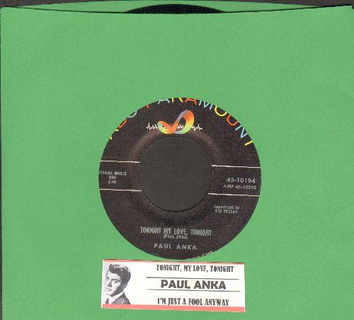 Anka, Paul - Tonight My Love, Tonight/I'm Just A Fool Anyway (with juke box label)  - NM9/ - 45 rpm Records