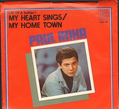 Anka, Paul - (All Of A Sudden) My Heart Sings/My Home Town (double-hit re-issue with picture sleeve) - NM9/EX8 - 45 rpm Records