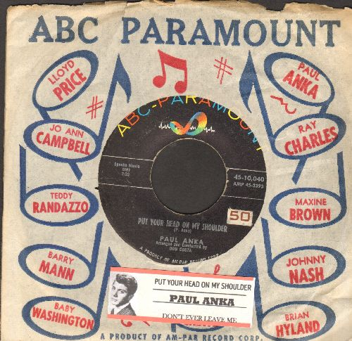 Anka, Paul - Put Your Head On My Shoulder/Don't Ever Leave Me (with juke box label and ABC-Paramount company sleeve) - EX8/ - 45 rpm Records