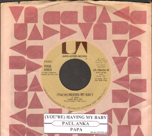 Anka, Paul - You're Having My Baby/Papa (with juke box label and company sleeve) - EX8/ - 45 rpm Records