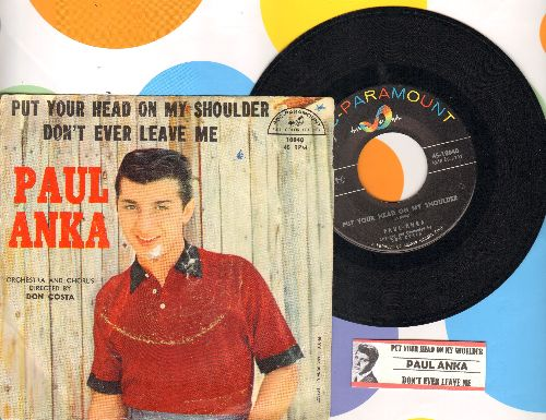Anka, Paul - Put Your Head On My Shoulder/Don't Ever Leave Me (with picture sleeve and juke box label) - NM9/G5 - 45 rpm Records