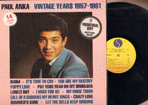 Anka, Paul - Vintage Years 1957-1961: Diana, Puppy Love, Put Your Head On My Shoulder, Dance On Little Girl (vinyl LP record, DJ advance pressing of 1977 issue) - EX8/EX8 - LP Records