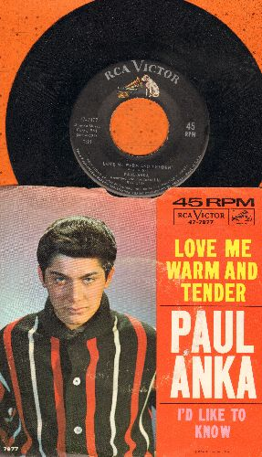 Anka, Paul - Love Me Warm And Tender/I'd Like To Know (with picture sleeve, writing on picture sleeve) - EX8/VG6 - 45 rpm Records
