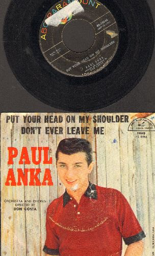 Anka, Paul - Put Your Head On My Shoulder/Don't Ever Leave Me (with picture sleeve) (tear in middle of cover sleeve) (wol), (sol) - VG7/VG6 - 45 rpm Records
