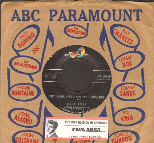 Anka, Paul - Put Your Head On My Shoulder/Don't Ever Leave Me (with juke box label and company sleeve) - EX8/ - 45 rpm Records