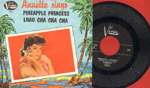 Annette - Pineapple Princess/Luau Cha Cha Cha (with picture sleeve,
