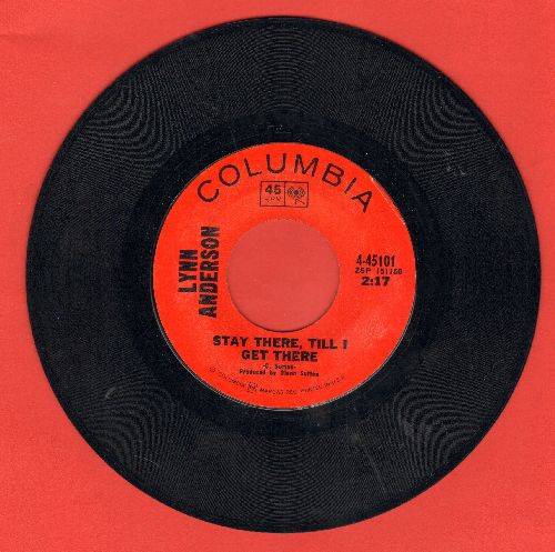 Anderson, Lynn - Stay There, Till I Get There/I'd Run A Mile To You - EX8/ - 45 rpm Records