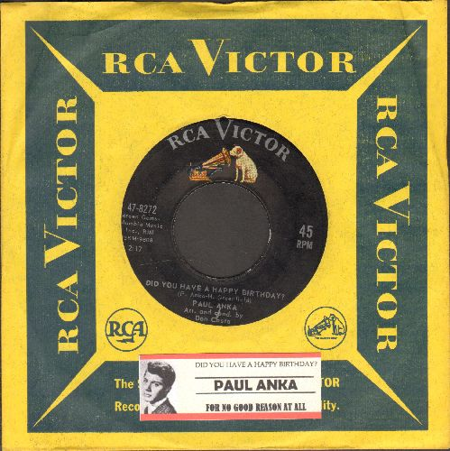 Anka, Paul - Did You Have A Happy Birthday?/For No Good Reason At All (with vintage RCA company sleeve and juke box label) - EX8/ - 45 rpm Records