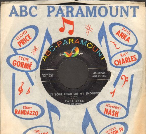 Anka, Paul - Put Your Head On My Shoulder/Don't Ever Leave Me (with ABC-Paramount company sleeve) - VG7/ - 45 rpm Records