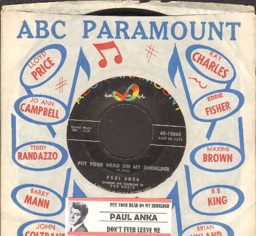 Anka, Paul - Put Your Head On My Shoulder/Don't Ever Leave Me (with juke box label and company sleeve) - VG7/ - 45 rpm Records