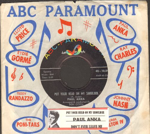 Anka, Paul - Put Your Head On My Shoulder/Don't Ever Leave Me (with VINTAGE abc-Paramount company sleeve and juke box label) - EX8/ - 45 rpm Records