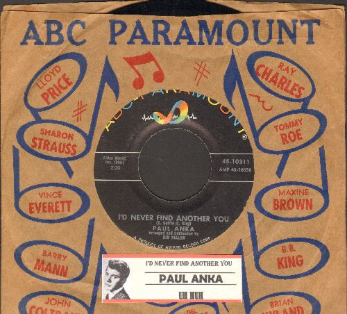 Anka, Paul - I'd Never Find Another You/Uh Huh (with juke box label and ABC-Paramount company sleeve) - M10/ - 45 rpm Records