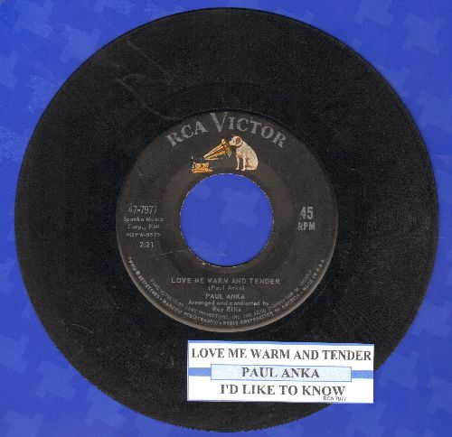 Anka, Paul - Love Me Warm And Tender/I'd Like To Know (with juke box label) - VG7/ - 45 rpm Records