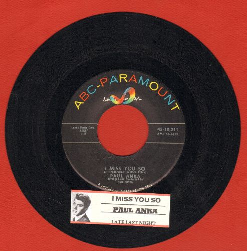 Anka, Paul - I Miss You So/Late Last Night (MINT condition with juke box label) - M10/ - 45 rpm Records
