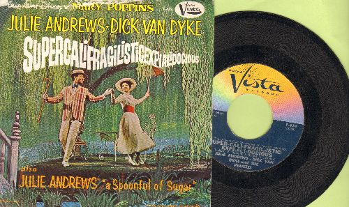 Andrews, Julie & Dick Van Dyke - Super-Cali-Fragil-Istic-Expi-Ali-Docious/A Spoonful Of Sugar (with picture sleeve) - EX8VG7/ - 45 rpm Records