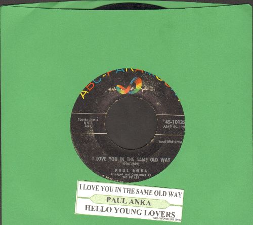 Anka, Paul - I Love You In The Same Old Way/Hello Young Lovers (with juke box label) - VG7/ - 45 rpm Records
