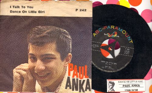 Anka, Paul - Dance On Little Girl/I Talk To You (On The Telephone) (Danish Pressing with juke box label and picture sleeve, removable spindle-adaptor) - NM9/VG7 - 45 rpm Records