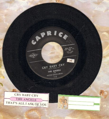 Angels - Cry Baby Cry/That's All I Ask Of You (1970s re-issue of vintage recordings, with juke box label) - VG7/ - 45 rpm Records