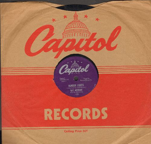 Anthony, Ray & His Orchestra - Harbor Lights/Nevertheless (10 inch 78 rpm record with Capitol company sleeve) - VG7/ - 78 rpm