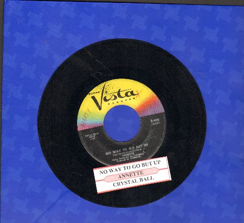 Annette - No Way To Go But Up/Crystal Ball (with juke box label) - VG7/ - 45 rpm Records
