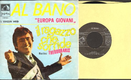 Bano, Al - Il Ragazzo Che-Sorride/Musica (Yugoslav Pressing with picture sleeve, sung in Italian) - VG7/NM9 - 45 rpm Records
