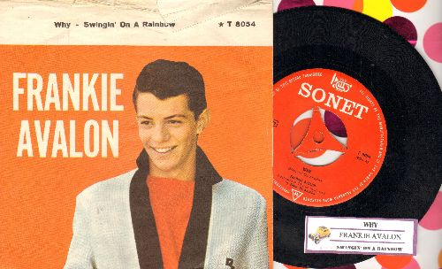 Avalon, Frankie - Why/Swingin' On A Rainbow (Norwegian pressing with juke box label and picture sleeve) - EX8/VG7 - 45 rpm Records