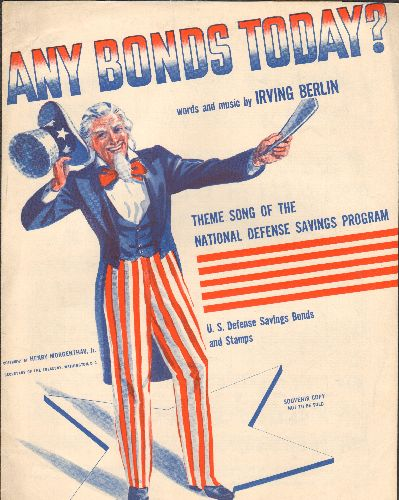 Berlin, Irving - Any Bonds Today? - Vintage 1941 SHEET MUSIC for the Irving Berlin Classic promoting WWII Savings Bonds. NICE cover art featuring